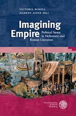 Imagining Empire (Bibliothek Der Klassischen Altertumswissenschaften 2 Reihe, nr. 153)