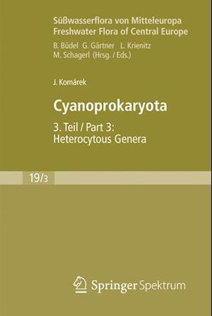 Susswasserflora von Mitteleuropa, Bd. 19/3: Cyanoprokaryota