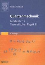 Quantenmechanik af Torsten Fliebach