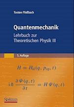 Quantenmechanik af Torsten Fliessbach, Torsten Fliebach, Torsten Flieabach