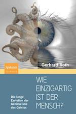 Wie einzigartig ist der Mensch? af Gerhard Roth