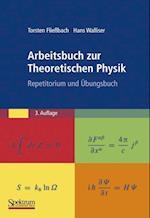 Arbeitsbuch Zur Theoretischen Physik af Hans Walliser, Torsten Fliebach