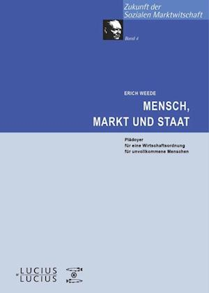 Mensch, Markt und Staat