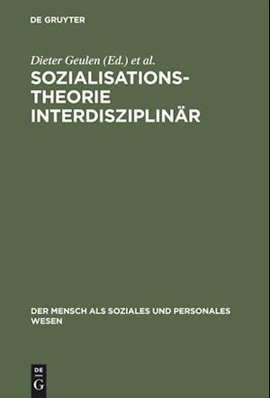 Sozialisationstheorie Interdisziplinär