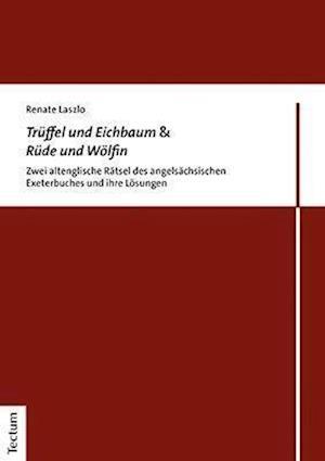 Trüffel und Eichbaum & Rüde und Wölfin