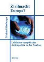 Zivilmacht Europa? af Michael Blauberger