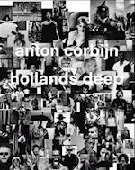 Anton Corbijn: Hollands Deep