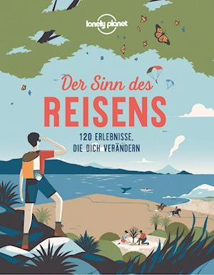 Lonely Planet Der Sinn des Reisens
