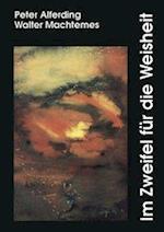 Im Zweifel Fur Die Weisheit af Walter Machtemes, Peter Alferding