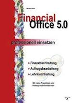 Financial Office 5.0 - Professionell Einsetzen af Michael Simon