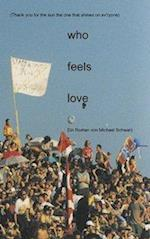 Who Feels Love