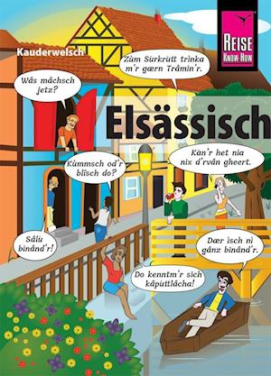 Elsässisch - die Sprache der Alemannen