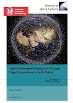 High Performance Propagation of Large Object Populations in Earth Orbits