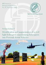Identification and Augmentation of a Civil Light Helicopter (Mpi Series in Biological Cybernetics, nr. 47)