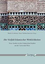 Die Vielfalt Islamischer Wirklichkeiten