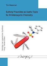 Sulfonyl Ynamides as Useful Tools for N-Heterocyclic Chemistry (Beitrage Zur Organischen Synthese, nr. 62)