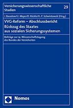 Vvg-Reform - Abschlussbericht. Ruckzug Des Staates Aus Sozialen Sicherungssystemen
