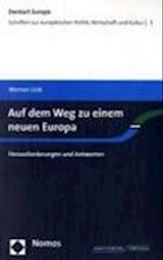 Auf Dem Weg Zu Einem Neuen Europa af Werner Link
