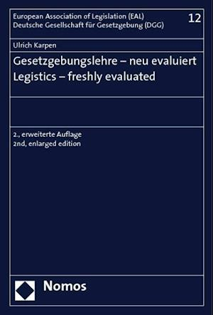 Gesetzgebungslehre - Neu Evaluiert - Legistics - Freshly Evaluated