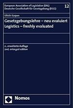 Gesetzgebungslehre - Neu Evaluiert - Legistics - Freshly Evaluated af Ulrich Karpen