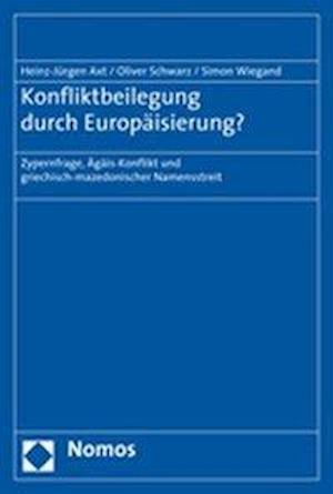 Konfliktbeilegung Durch Europaisierung?