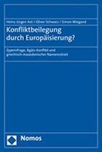 Konfliktbeilegung Durch Europaisierung? af Heinz-Jurgen Axt, Simon Wiegand, Oliver Schwarz