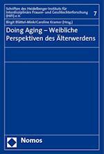 Doing Aging - Weibliche Perspektiven Des Alterwerdens