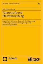 Taterschaft Und Pflichtverletzung (Studien Zum Strafrecht, nr. 41)