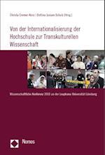 Von Der Internationalisierung Der Hochschule Zur Transkulturellen Wissenschaft