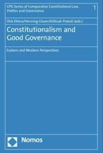 Constitutionalism and Good Governance (Cpg Series of Comparative Constitutional Law Politics and G, nr. 1)