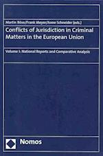 Conflicts of Jurisdiction in Criminal Matters in the European Union (nr. 1)