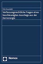 Verfassungsrechtliche Fragen Eines Beschleunigten Ausstiegs Aus Der Kernenergie af Fritz Ossenbuhl