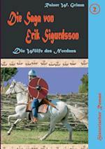 Die Saga Von Erik Sigurdsson II af Rainer W. Grimm