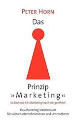 Das Prinzip Marketing - So Klar Hab Ich Marketing Noch Nie Gesehen!