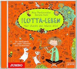 Mein Lotta-Leben 03. Hier steckt der Wurm drin!