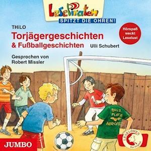 Leselöwen spitzt die Ohren. Torjägergeschichten & Fußballgeschichten