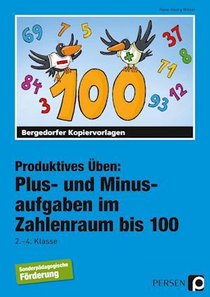 Plus- und Minusaufgaben im Zahlenraum bis 100