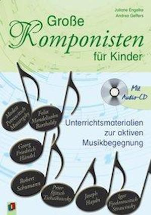 Große Komponisten für Kinder