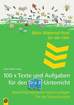 Mein Material-Pool für alle Fälle 100 x Texte und Aufgaben für den DaZ-Unterricht