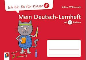 Ich bin fit für Klasse 5! Mein Deutsch-Lernheft