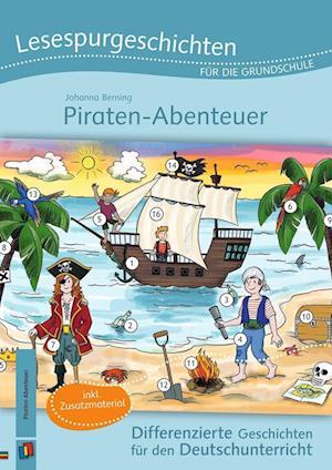 Lesespurgeschichten für die Grundschule - Piraten-Abenteuer