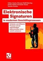 Elektronische Signaturen in Modernen Geschaftsprozessen