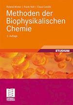 Methoden Der Biophysikalischen Chemie af Frank Noll, Claus Czeslik, Roland Winter