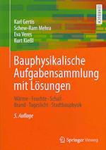 Bauphysikalische Aufgabensammlung Mit Losungen af Eva Veres, Karl Gertis, Schew-Ram Mehra