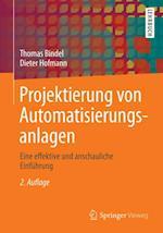 Projektierung von Automatisierungsanlagen af Dieter Hofmann
