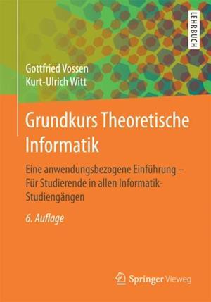 Grundkurs Theoretische Informatik af Gottfried Vossen, Kurt-Ulrich Witt