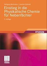 Einstieg in die Physikalische Chemie fur Nebenfachler af Wolfgang Bechmann
