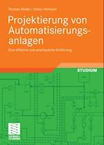 Projektierung von Automatisierungsanlagen af Thomas Bindel