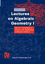 Lectures on Algebraic Geometry I af Gunter Harder