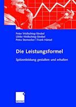 Die Leistungsformel af Petra Sternecker, Ulrike Wollsching-Strobel, Peter Wollsching-Strobel